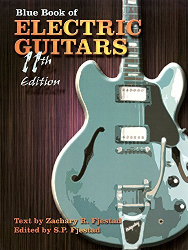 Blue Book of Electric Guitars by Zachary R. Fjestad ()