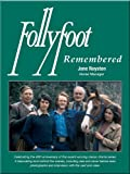 Follyfoot Remembered: Celebrating the 40th Anniversary of This Award-Winning Classic Television Drama Series