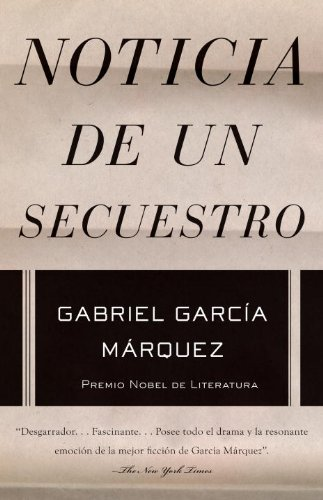 Noticia de un secuestro (Spanish Edition)