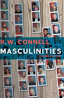 Masculinities by [Connell, RW]
