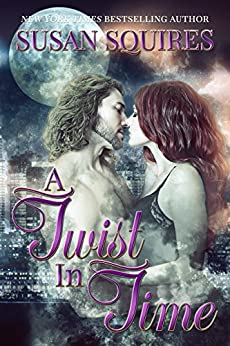 A Twist in Time (The DaVinci Time Travel Series Book 2) by [Squires, Susan]
