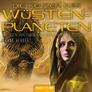 Die Ketzer des Wüstenplaneten (Dune 5) Hörbuch