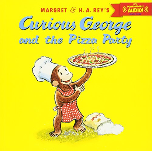 (Curious George and the Pizza Party with downloadable audio)
