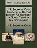 U.S. Supreme Court Transcript of Record Eastern Air Transport v. South Carolina Tax Commission