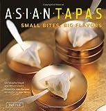 Asian Tapas, Christophe Megel and Anton Kilayko, 0804841578