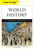 Cengage Advantage Books: World History, Complete, Duiker, William J. and Spielvogel, Jackson J., 130509171X