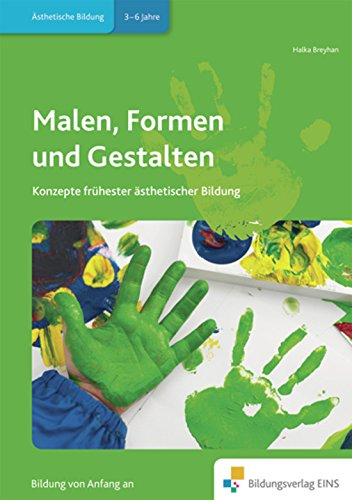 malen-formen-und-gestalten-handbcher-fr-die-frhkindliche-bildung-band-24