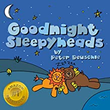Goodnight Sleepyheads: Wish the Beautiful Animals Sweet Dreams with this Cozy Bedtime Story, for Children Ages Baby to 6. (Shoestring Stories Book 2)