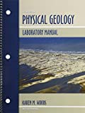 Physical Geology Laboratory Manual, Woods, Karen M, 1465223134