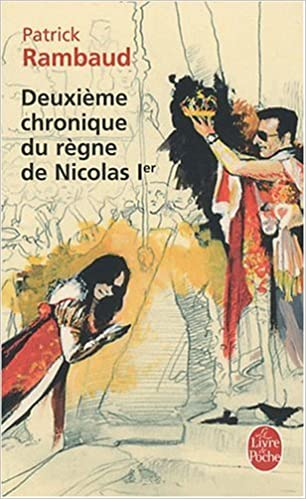 Deuxième chronique du règne de Nicolas Ier - Patrick Rambaud sur Bookys