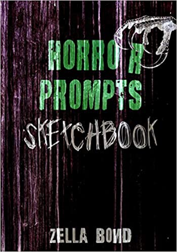 Horror Prompts Sketchbook: Horror Themed Drawing Ideas and