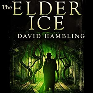 The Elder Ice: A Harry Stubbs Adventure Audiobook