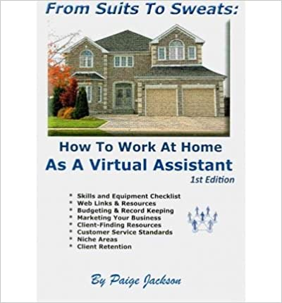 From Suits to Sweats: How to Work at Home as a Virtual Assistant (Paperback) - Common