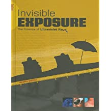 Invisible Exposure