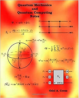 Book Quantum Mechanics and Quantum Computing Notes