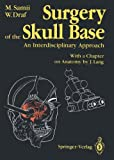 img - for Surgery of the Skull Base: An Interdisciplinary Approach book / textbook / text book