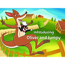 Introducing Oliver and Jumpy: Bedtime Stories for Children