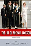 American Legends: the Life of Michael Jackson, Charles River Charles River Editors, 1500249904