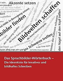 Lexikon Der Wortwelten Das So Gehts Buch Für Bildhaftes Schreiben