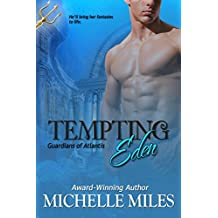 Tempting Eden (Guardians of Atlantis Book 1)