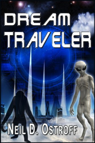 Book: Dream Traveler (The Imagination Series - Book Three) by Neil Ostroff
