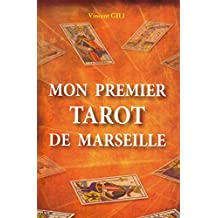 MON PREMIER TAROT DE MARSEILLE (French Edition)