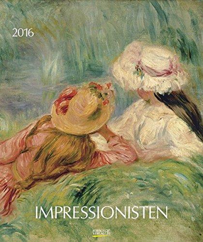 Impressionisten 2016: Kunst Art Kalender