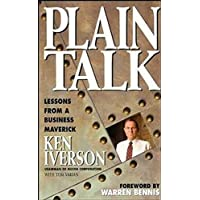 Plain Talk: Lessons From a Business Maverick
