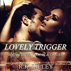 Lovely Trigger Audiobook