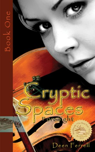 Cryptic Spaces: Foresight by Deen Ferrell ebook deal