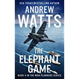 The Elephant Game (The War Planners Book 4)