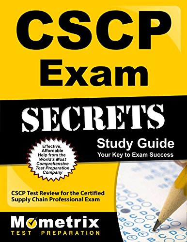 CSCP Exam Secrets Study Guide: CSCP Test Review for the Certified Supply Chain Professional Exam