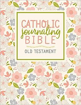 Catholic Journaling Bible: Old Testament