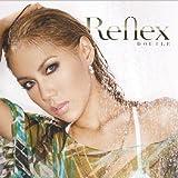Reflex(初回限定盤)(DVD付)