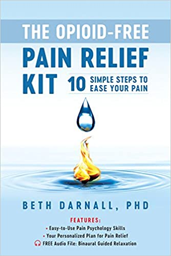 the opioid free pain relief kit 10 simple steps to ease your pain