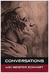 Conversations With Meister Eckhart ('Conversation with')