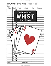 Progressive Whist Score Sheets: Progressive Whist Card Game Tally Sheet Scoring Pads Record Keeping Book - 6x9 Inches * 100 Pages