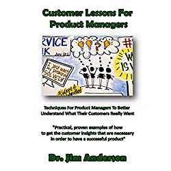 Customer Lessons for Product Managers