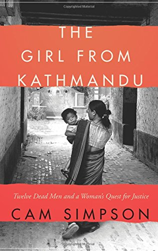 Download The Girl from Kathmandu: Twelve Dead Men and a Woman's Quest for Justice pdf