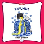 Rapunzel (Grimm's) | Luiza Chandy - adaptation