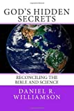 God's Hidden Secrets, Daniel Williamson, 1495381145