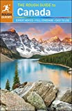 The Rough Guide to Canada is the ultimate travel guide to this immense country. In full colour throughout, with clear maps, detailed coverage, suggested itineraries and regional highlights, there are independent author recommendations for hotels, ...