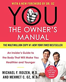 you the owner s manual an insider s guide to the body that will rh amazon com you the owner's manual updated and expanded edition pdf you the owner's manual review