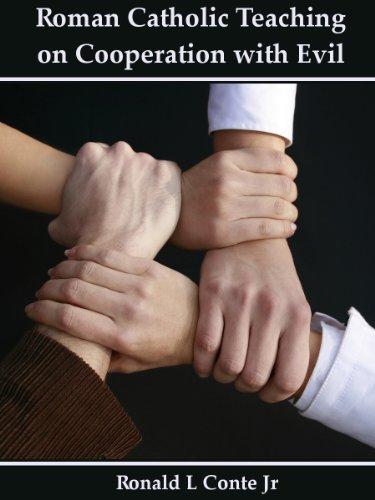 Roman Catholic Teaching on Cooperation with Evil