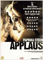 Applause [2009 film] by Martin Zandvliet