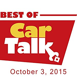The Best of Car Talk, That Special Detergent Look, October 3, 2015 Radio/TV Program
