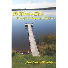 At Dock's End: Poems of Lake Nebagamon, Volume Two