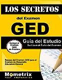 Los Secretos del Examen GED Guía del Estudio: Repaso del Examen GED para el Pruebas de Desarrollo Educativo General (Spanish Edition)
