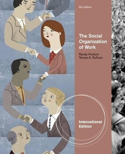 The Social Organization of Work, International Edition
