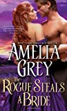 The Rogue Steals a Bride (Rogues' Dynasty)